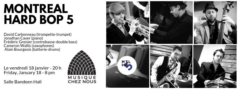 Montreal Hard Bop 5 – Salle Bandeen – Musique Chez Nous