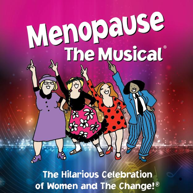 Menopause The Musical | Un soir seulement!