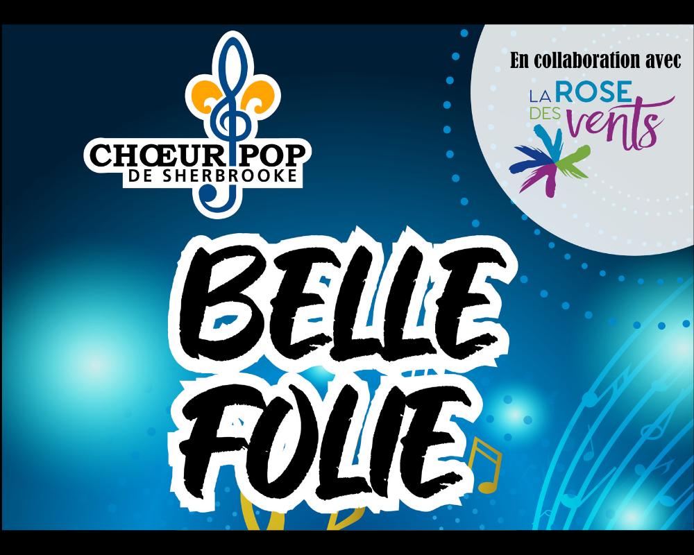Choeur Pop de Sherbrooke presents BELLE FOLIE